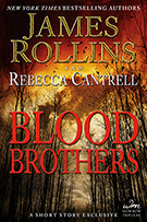 Blood Brothers (The Order of the Sanguines, #0.6) James Rollins