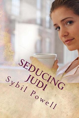 Seducing Judi Sybil Powell