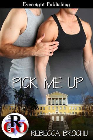 Pick Me Up  by  Rebecca Brochu