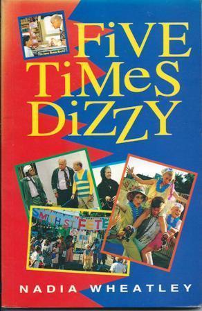 Five Times Dizzy  by  Nadia Wheatley