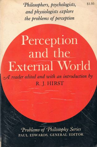 The Problems of Perception  by  R.J. Hirst