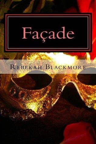 Façade  by  Rebekah Blackmore