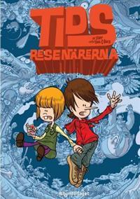Tidsresenärerna (Tidsresenärerna, #1) Zep