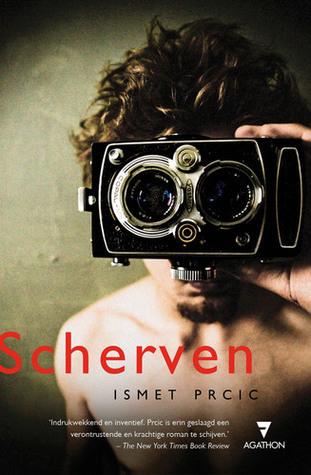 Scherven  by  Ismet Prcic