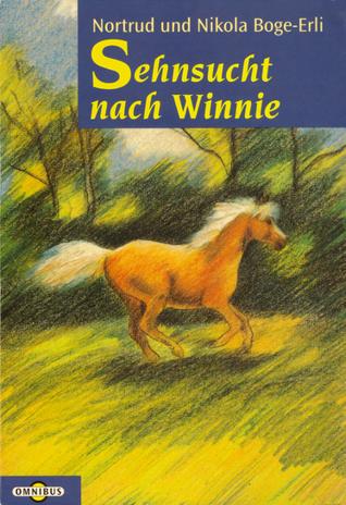 Sehnsucht nach Winnie Nortrud Boge-Erli