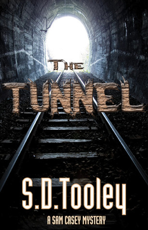 The Tunnel S.D. Tooley