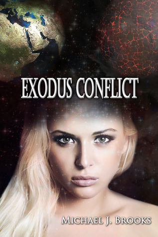 Exodus Conflict  by  Michael J. Brooks