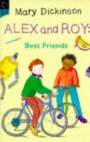 Alex And Roy: Best Friends Mary Dickinson