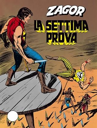 Zagor n. 125: La settima prova  by  Guido Nolitta