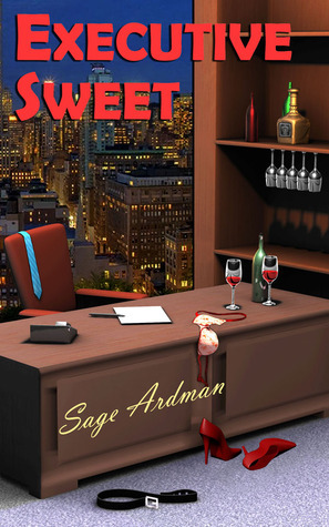 Executive Sweet  by  Sage Ardman