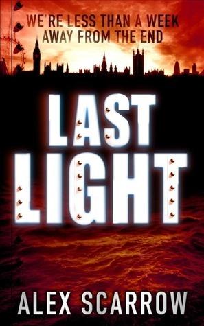 Last Light Alex Scarrow
