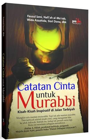 Catatan Cinta untuk Murabbi  by  Fauzul Izmi