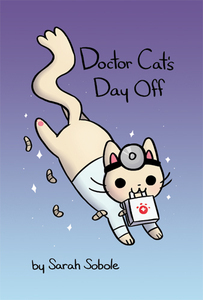 Doctor Cats Day Off Sarah Sobole