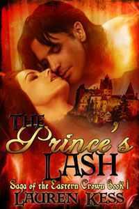 The Princes Lash (Saga of the Eastern Crown Book One)  by  Lauren Kess