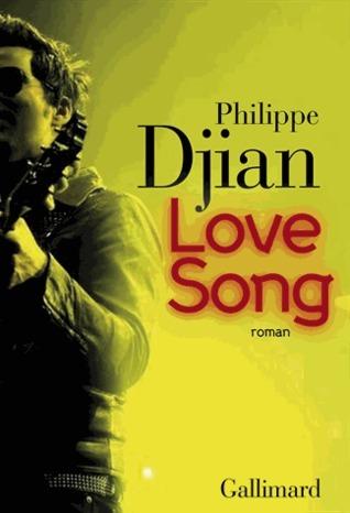 Love Song Philippe Djian