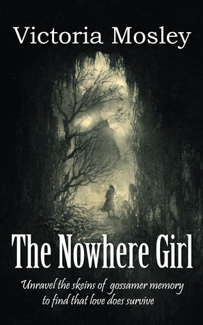 The Nowhere Girl Victoria Mosley