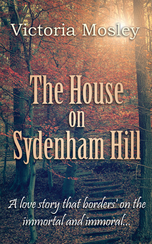 The House on Sydenham Hill Victoria Mosley