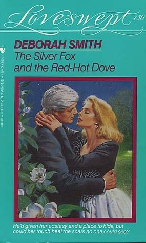 The Silver Fox and the Red-Hot Dove (Douglas Kincaid, #2) Deborah Smith