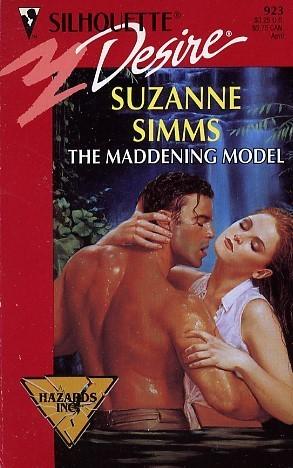 Maddening Model (Hazards, Inc.) (Silhouette Desire, No 923) Suzanne Simms