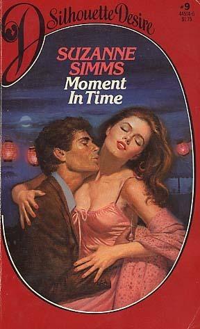 Moment In Time (Silhouette Desire, #9) Suzanne Simms