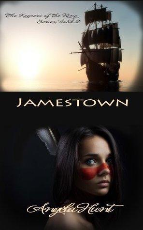 Jamestown  by  Angela Elwell Hunt