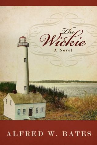 The Wickie  by  Alfred W. Bates
