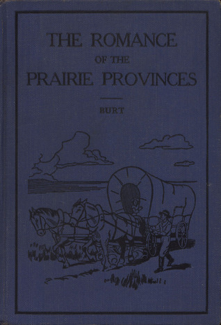 The Old Province of Quebec, Volume 1 A.L. Burt