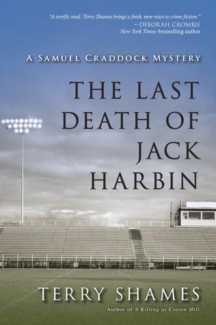 The Last Death of Jack Harbin (Samuel Craddock Mystery, #2)  by  Terry Shames