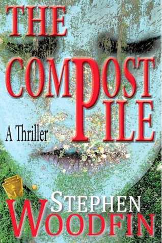 The Compost Pile  by  Stephen Woodfin