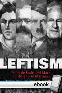 Leftism: from de Sade and Marx to Hitler and Marcuse  by  Erik von Kuehnelt-Leddihn