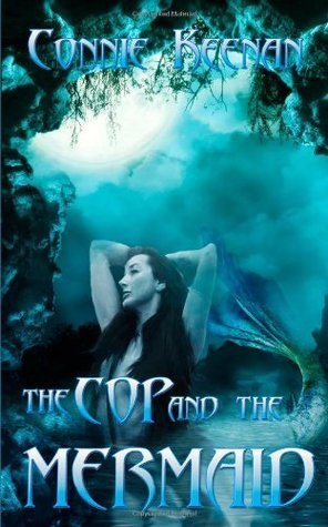 The Cop And The Mermaid Connie Keenan