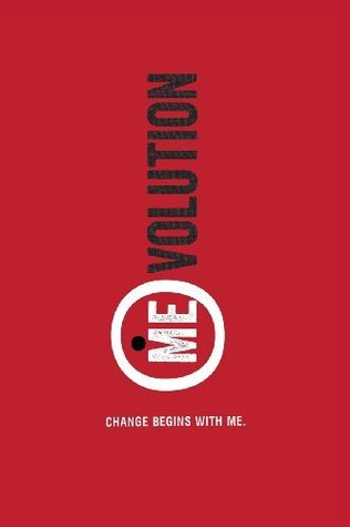 (Me)Volution: Change Begins with Me  by  Jon Duschinsky