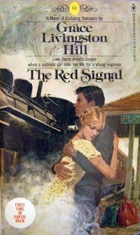 The Red Signal Grace Livingston Hill