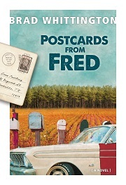 Postcards from Fred #4  by  Brad Whittington