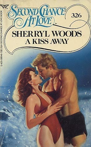 A Kiss Away (Second Chance At Love, No 326)  by  Sherryl Woods