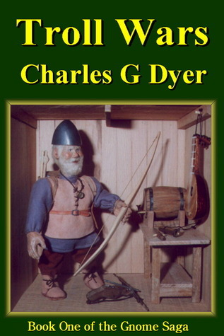 Troll Wars Charles G. Dyer