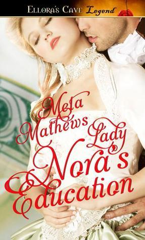 Lady Noras Education Meta Mathews