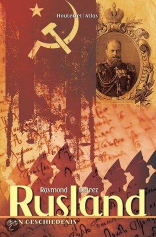 Rusland, een geschiedenis  by  Raymond Detrez