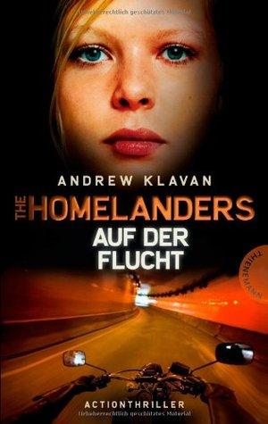 Auf der Flucht (The Homelanders, #2)  by  Andrew Klavan