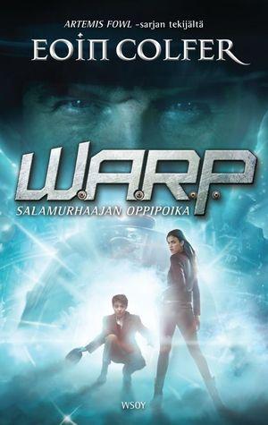 Salamurhaajan oppipoika (W.A.R.P., #1)  by  Eoin Colfer