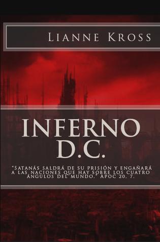 Inferno d.C. Lianne Kross