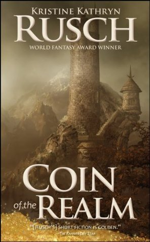 Coin of the Realm  by  Kristine Kathryn Rusch