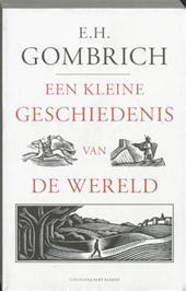 Een Kleine Geschiedenis Van De Wereld E.H. Gombrich