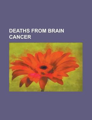 Deaths from Brain Cancer: George Gershwin, Fran OIS Truffaut, Robert Moog, Eero Saarinen, Chaim Potok, Slim Pickens, Thor Heyerdahl  by  Source Wikipedia
