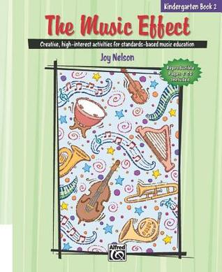 The Music Effect, Bk 1: Comb Bound Book & CD  by  Joy Nelson
