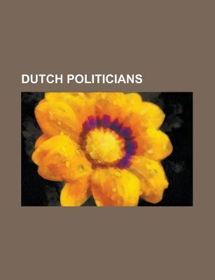 Dutch Politicians: Peter Stuyvesant, Pim Fortuyn, Wim Kok, Hugo Grotius, Hans Janmaat, Joop Den Uyl, Willem Drees, Ruud Lubbers, Joseph L Source Wikipedia