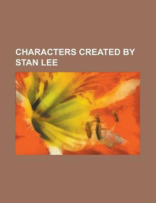 Characters Created Stan Lee: Spider-Man, Doctor Doom, Fantastic Four, Hulk, X-Men, Jean Grey, Captain Marvel, Iceman, Galactus, Iron Man by Source Wikipedia