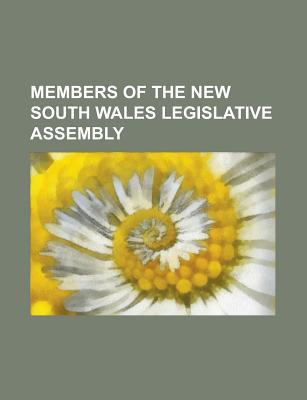 Members of the New South Wales Legislative Assembly: Jack Lang, Robert Askin, Billy Hughes, Edmund Barton, Chris Watson, Henry Parkes, Bob Carr  by  Source Wikipedia