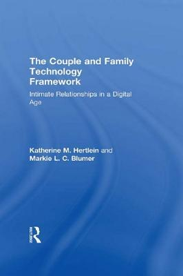 The Internet in Intimate Relationships: Intimate Relationships in a Digital Age Katherine M Hertlein