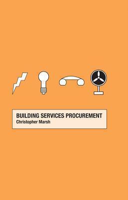 Building Services Procurement Christopher Marsh